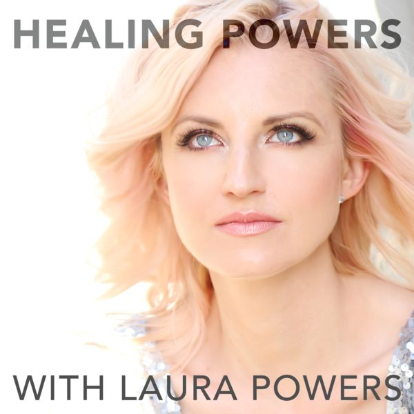 Healing Powers Podcast