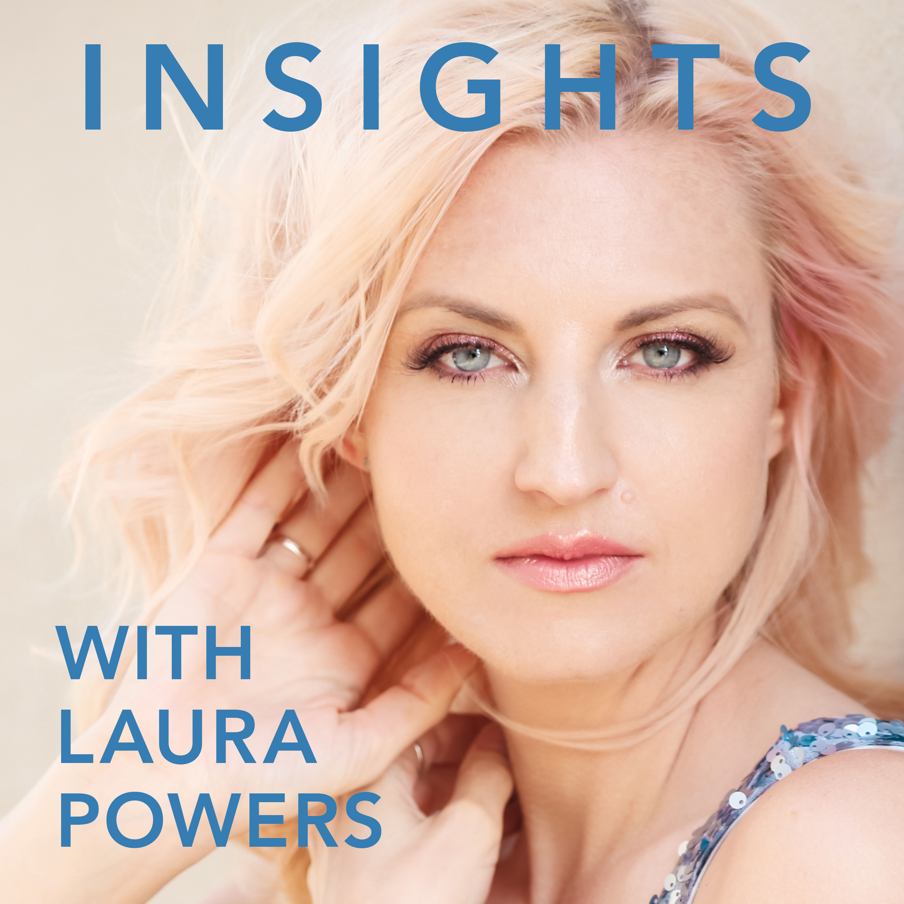 Insights with Laura Powers
