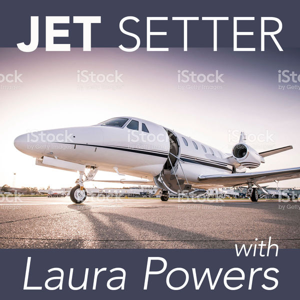 Jet Setter with Laura Powers